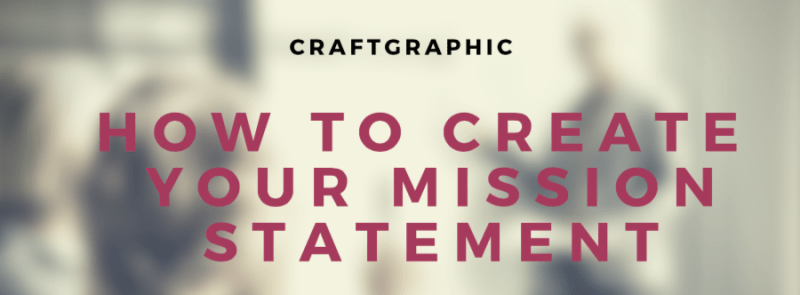 How to Create your mission statement