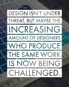 Design isn't inder threat.
