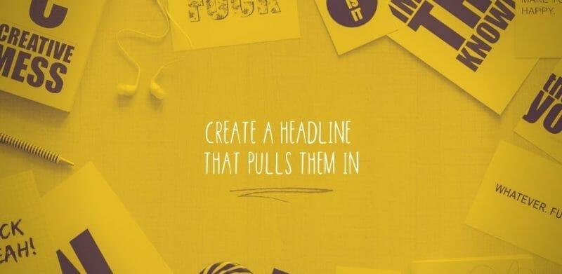 create-a-headline-that-pulls-them-in